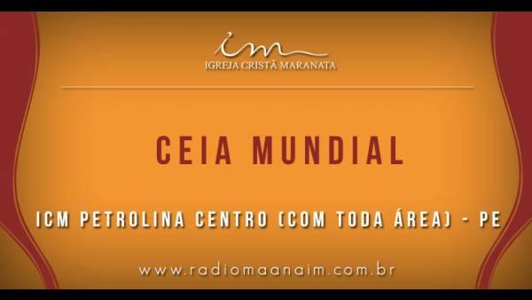 Ceia Mundial da Igreja Cristã Maranata: Participação das igrejas do Brasil - Parte I - galerias/4553/thumbs/006icmpetrolina-pe.jpg