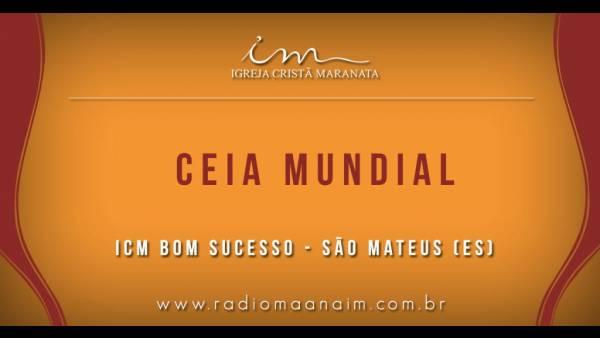 Ceia Mundial da Igreja Cristã Maranata: Participação das igrejas do Brasil - Parte I - galerias/4553/thumbs/032icmbomsucesso-saomateuses.jpg
