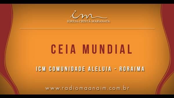 Ceia Mundial da Igreja Cristã Maranata: Participação das igrejas do Brasil - Parte I - galerias/4553/thumbs/050icmcomunidadealeluia-roraima.jpg