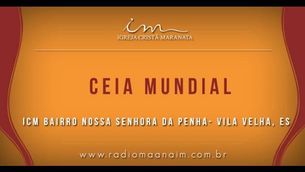 Ceia Mundial da Igreja Cristã Maranata: Participação das igrejas do Brasil - Parte I - galerias/4553/thumbs/114icmnspena-vilavelhaes.jpg