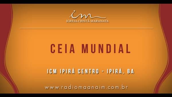 Ceia Mundial da Igreja Cristã Maranata: Participação das igrejas do Brasil - Parte I - galerias/4553/thumbs/161ipirácentro-ipirá-ba.jpg