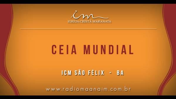 Ceia Mundial da Igreja Cristã Maranata: Participação das igrejas do Brasil - Parte II - galerias/4554/thumbs/170sãofelix-ba.jpg