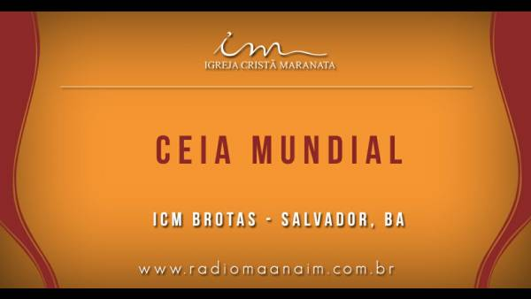 Ceia Mundial da Igreja Cristã Maranata: Participação das igrejas do Brasil - Parte II - galerias/4554/thumbs/221icmbrotas-salvador-ba.jpg