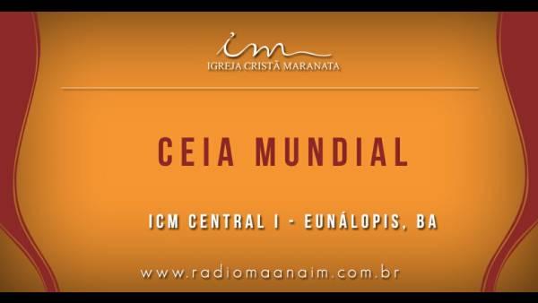Ceia Mundial da Igreja Cristã Maranata: Participação das igrejas do Brasil - Parte II - galerias/4554/thumbs/227icmcentrali-eunápolis-ba.jpg
