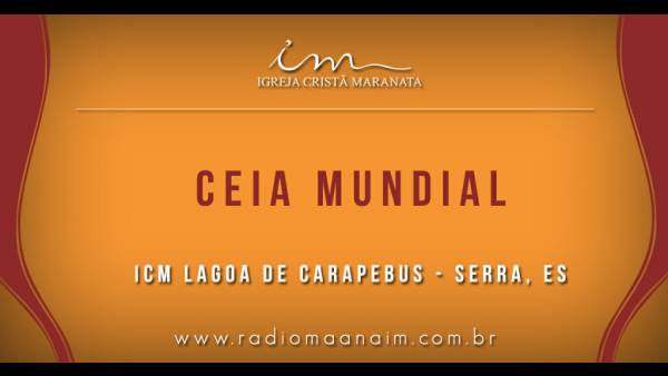 Ceia Mundial da Igreja Cristã Maranata: Participação das igrejas do Brasil - Parte II - galerias/4554/thumbs/276icmlagoadecarapebus-serraes.jpg