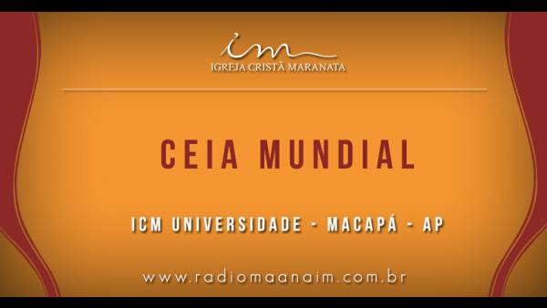 Ceia Mundial da Igreja Cristã Maranata: Participação das igrejas do Brasil - Parte II - galerias/4554/thumbs/292icmuniversidade-macapá-ap.jpg