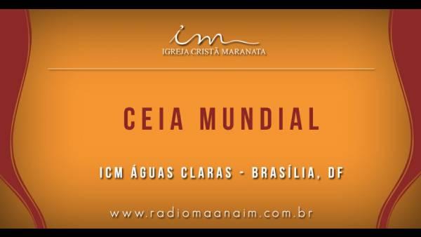 Ceia Mundial da Igreja Cristã Maranata: Participação das igrejas do Brasil - Parte II - galerias/4554/thumbs/305icmáguasclaras-df.jpg