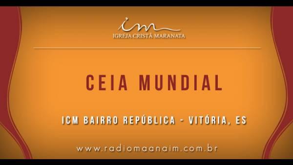 Ceia Mundial da Igreja Cristã Maranata: Participação das igrejas do Brasil - Parte II - galerias/4554/thumbs/308icmbairrorepublica-vitóriaes.jpg