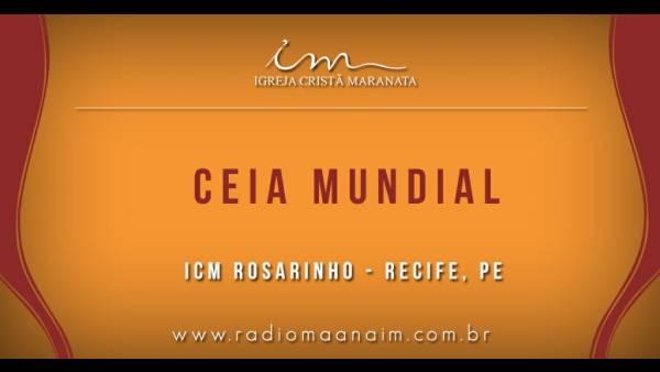 Ceia Mundial da Igreja Cristã Maranata: Participação das igrejas do Brasil - Parte II - galerias/4554/thumbs/316icmrosarinho---recife-pe.jpg