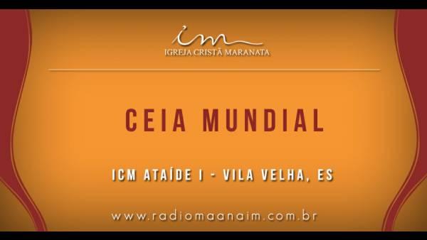 Ceia Mundial da Igreja Cristã Maranata: Participação das igrejas do Brasil - Parte II - galerias/4554/thumbs/321icmataídei-vilavelhaes.jpg