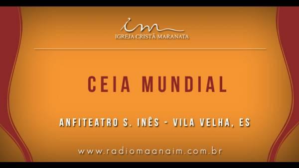 Ceia Mundial da Igreja Cristã Maranata: Participação das igrejas do Brasil - Parte II - galerias/4554/thumbs/323sanfiteatrosines-vv-es.jpg
