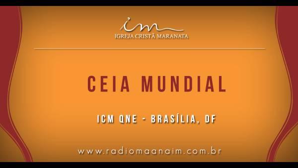 Ceia Mundial da Igreja Cristã Maranata: Participação das igrejas do Brasil - Parte II - galerias/4554/thumbs/325icmqne-brasiliadf.jpg
