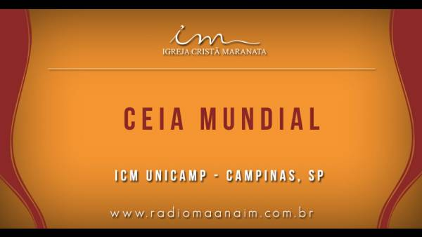 Ceia Mundial da Igreja Cristã Maranata: Participação das igrejas do Brasil - Parte II - galerias/4554/thumbs/335icmunicamp-campinas-sp.jpg