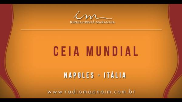 Ceia Mundial da Igreja Cristã Maranata - Participação das igrejas do Exterior - galerias/4555/thumbs/106icmnapole-italia106.jpg