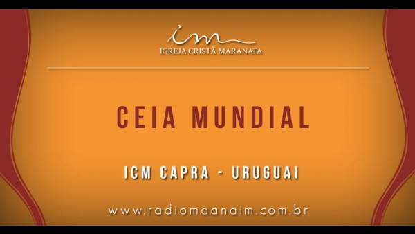 Ceia Mundial da Igreja Cristã Maranata - Participação das igrejas do Exterior - galerias/4555/thumbs/112icmcapra-uruguai112.jpg