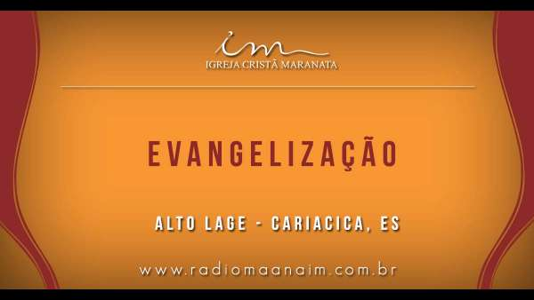 Evangelizações da Igreja Cristã Maranata na segunda quinzena de setembro 2018 - galerias/4648/thumbs/00.jpg