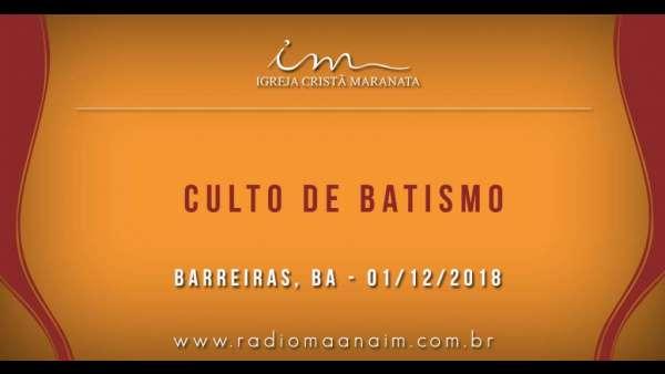 Cultos de Batismo - Dezembro 2018 - galerias/4741/thumbs/01barreirasba.jpg