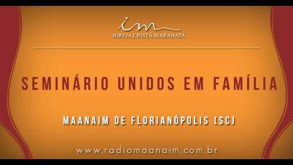 1º Unidos em Família no Maanaim e Pernambuco e no Maanaim de Florianópolis (SC) - galerias/4762/thumbs/00uefflorianopolis.jpg