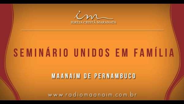 1º Unidos em Família no Maanaim e Pernambuco e no Maanaim de Florianópolis (SC) - galerias/4762/thumbs/21uefpernambuco.jpg