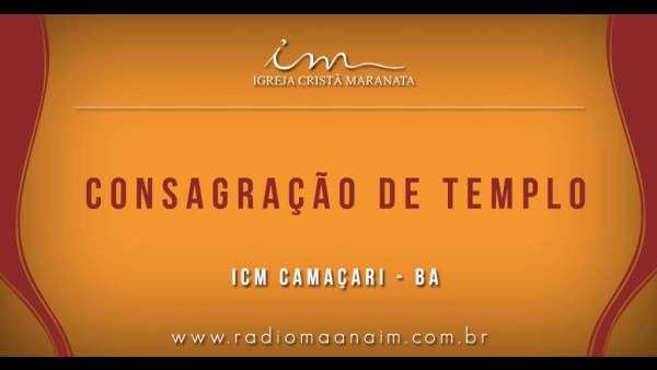 Consagração de templos - Carpina (PE) e Camaçari (BA) - galerias/4772/thumbs/01camaçari.jpg