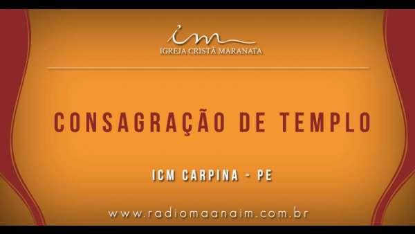 Consagração de templos - Carpina (PE) e Camaçari (BA) - galerias/4772/thumbs/06carpina.jpg