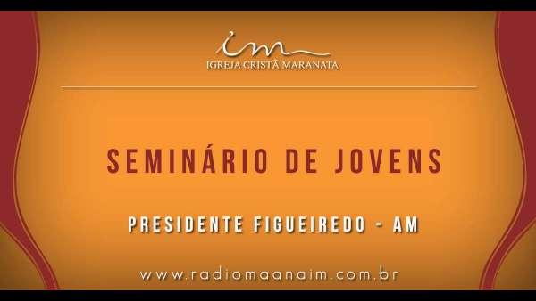 Seminário de Jovens - Março 2019 - galerias/4795/thumbs/147presidentefigueiredo.jpg