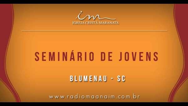 Seminário de Jovens transmitido para todo o Brasil - 16 e 17 de março de 2019 - galerias/4807/thumbs/07blumenau.jpg