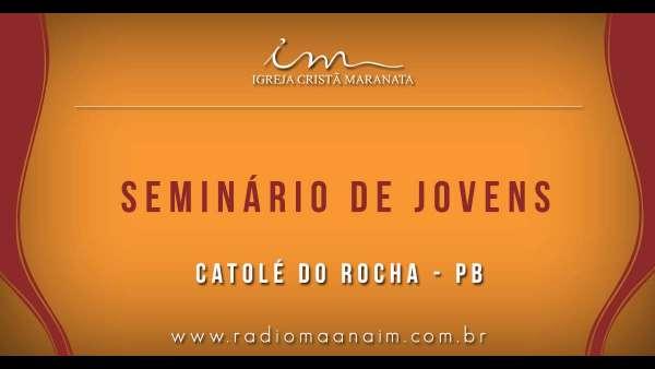 Seminário de Jovens transmitido para todo o Brasil - 16 e 17 de março de 2019 - galerias/4807/thumbs/09catolé-do-rocha---pb.jpg