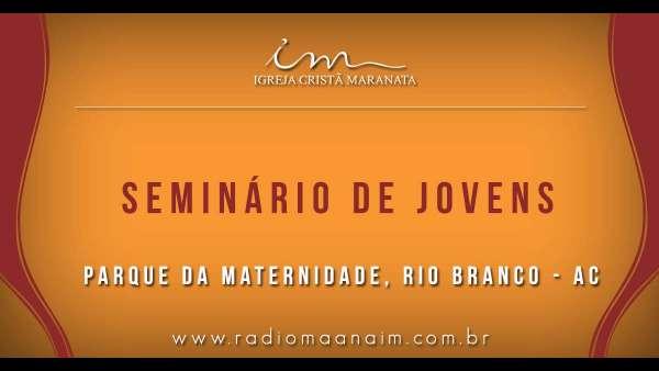 Seminário de Jovens transmitido para todo o Brasil - 16 e 17 de março de 2019 - galerias/4807/thumbs/15parquedamaternidade.jpg