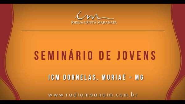 Seminário de Jovens transmitido para todo o Brasil - 16 e 17 de março de 2019 - galerias/4807/thumbs/19dornelasmuriaé.jpg