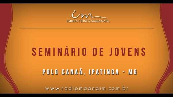 Seminário de Jovens transmitido para todo o Brasil - 16 e 17 de março de 2019 - galerias/4807/thumbs/41polo-canaã-ipatinga-mg.jpg