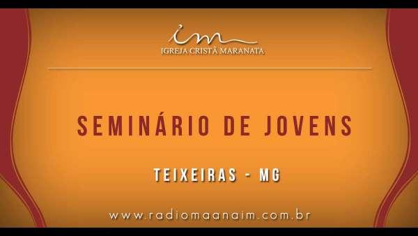 Seminário de Jovens transmitido para todo o Brasil - 16 e 17 de março de 2019 - galerias/4807/thumbs/45teixeiras.jpg