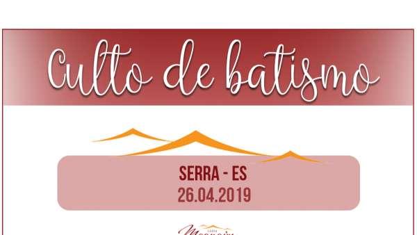 Cultos de batismo durante o mês de abril de 2019 - galerias/4870/thumbs/01batismoserraes.jpg