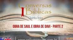 Conversas Bíblicas: Obra de Saul e Obra de Davi - Parte 2