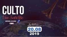 Culto via satélite - 20/08/2019