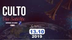 Culto via satélite exibido em 13/10/2019