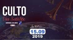Culto via satélite - 15/09/2019