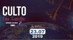 Culto via satélite - 23/07/2019