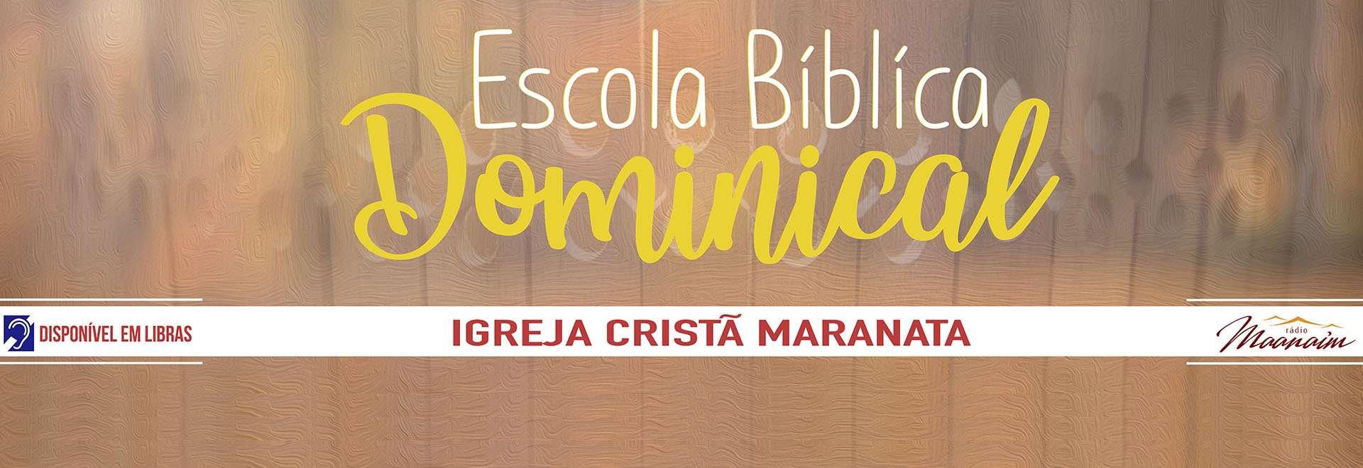 Participações da EBD da Igreja Cristã Maranata - 30/08/2020