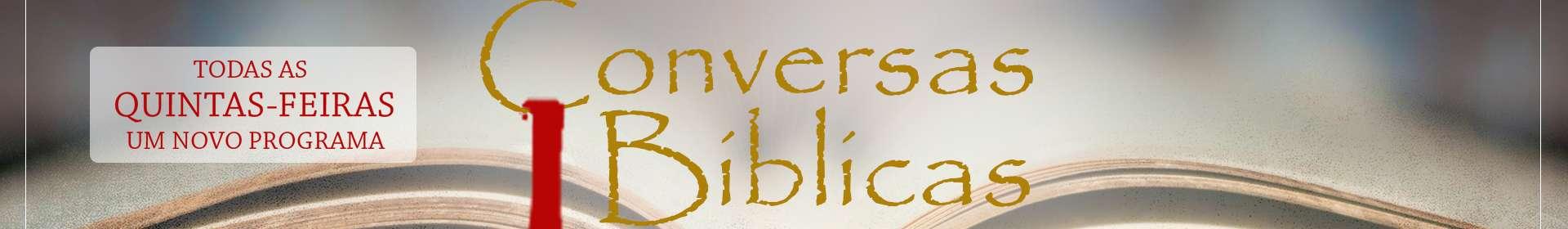 Assista agora: Conversas Bíblicas