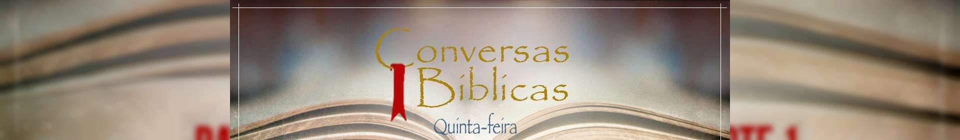 Conversas Bíblicas: Batismo com o Espírito Santo - Parte 1