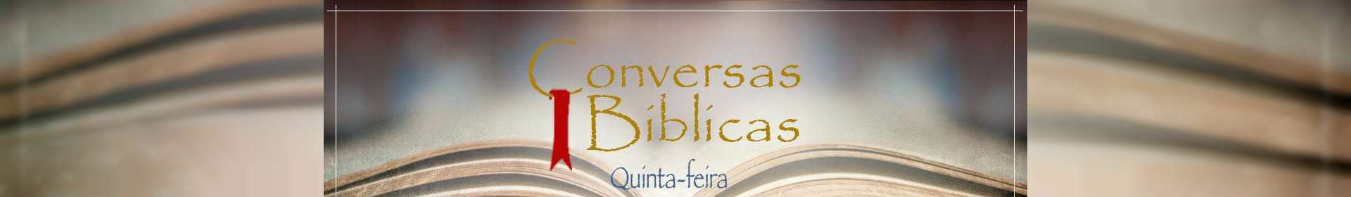 Conversas Bíblicas: Bíblia, Palavra Viva - Parte 1