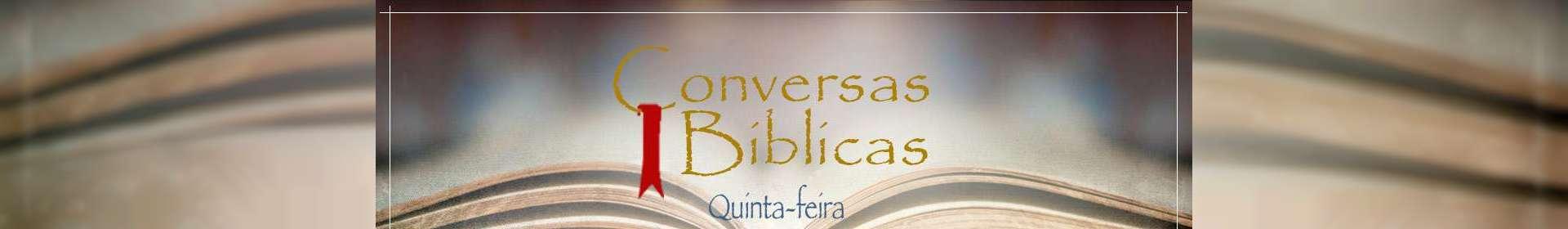 Conversas Bíblicas - O culto - Parte 3