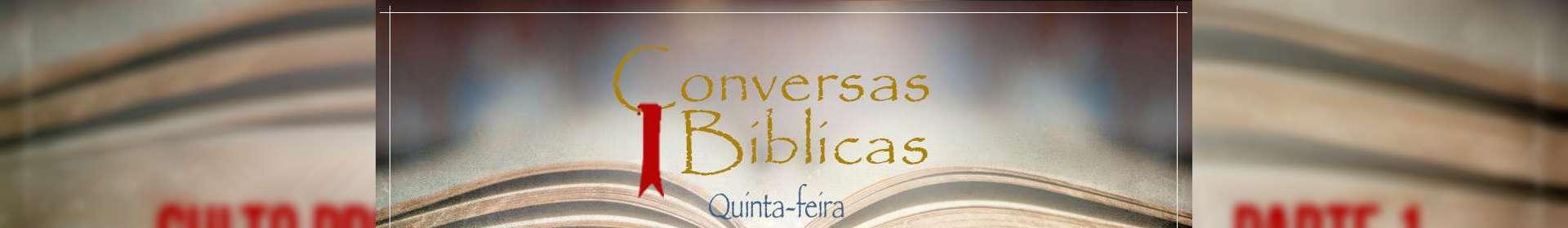 Conversas Bíblicas: Culto Profético e Grupos de Assistência - Parte 1