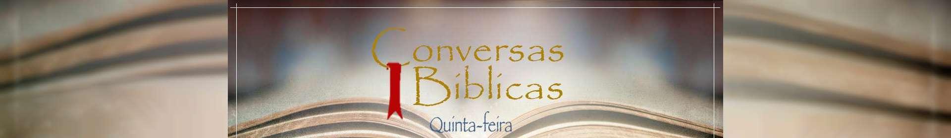 Conversas Bíblicas: Israel e a igreja - Parte 3