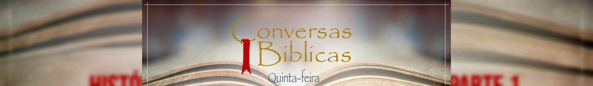 Conversas Bíblicas: História da Igreja Cristã Maranata - Parte 1