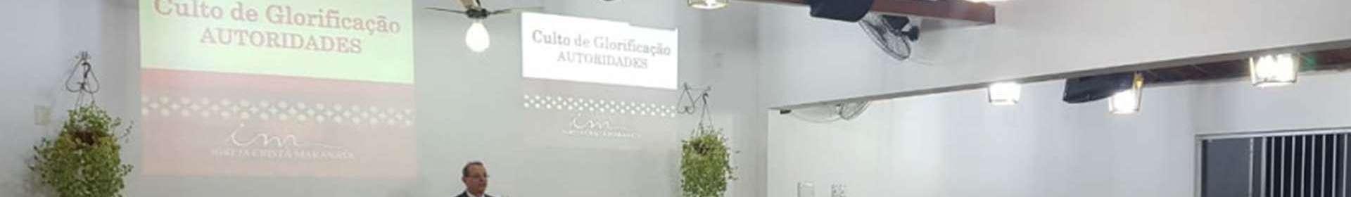 Igreja Cristã Maranata convida autoridades para um culto de glorificação a Deus